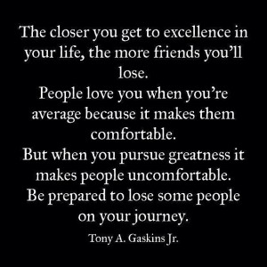 Pursuing excellence quote by Tony A Gaskins Jr