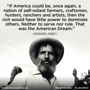 Ed Abbey quote about self reliance and growing food